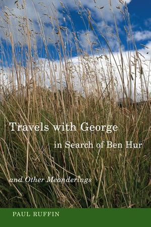 TRAVELS WITH GEORGE IN SEARCH OF BEN HUR