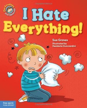 I HATE EVERYTHING!
