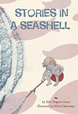 STORIES IN A SEASHELL