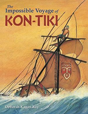 THE IMPOSSIBLE VOYAGE OF <i>KON-TIKI</i>
