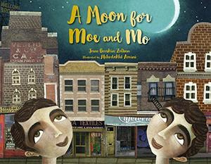 A MOON FOR MOE AND MO