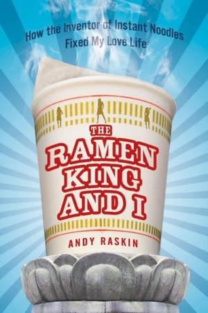 THE RAMEN KING AND I