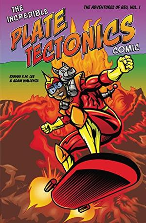 THE INCREDIBLE PLATE TECTONICS COMIC