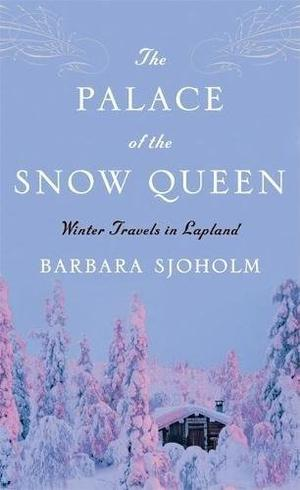 THE PALACE OF THE SNOW QUEEN