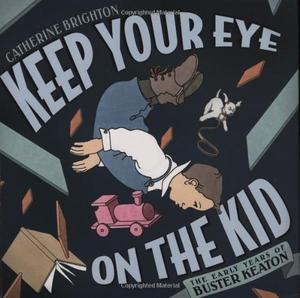 KEEP YOUR EYE ON THE KID