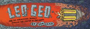 LEO GEO AND HIS MIRACULOUS JOURNEY THROUGH THE CENTER OF THE EARTH