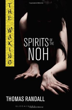 THE WAKING:  SPIRITS OF THE NOH
