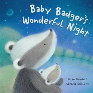 BABY BADGER'S WONDERFUL NIGHT