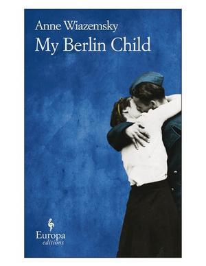 MY BERLIN CHILD