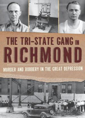 The Tri-State Gang in Richmond