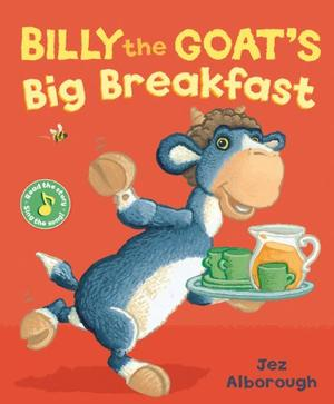 BILLY THE GOAT'S BIG BREAKFAST