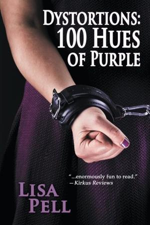 Dystortions: 100 Hues of Purple