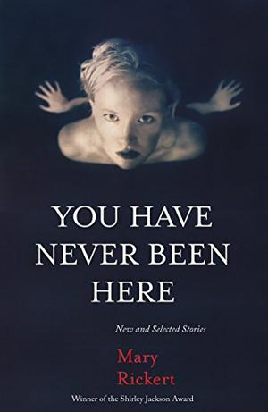 YOU HAVE NEVER BEEN HERE