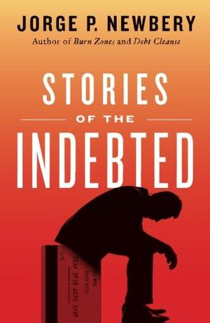 Stories of the Indebted