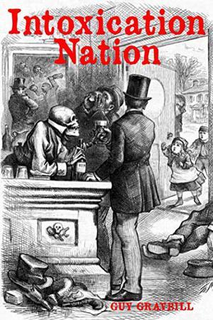 INTOXICATION NATION