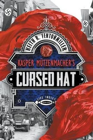 KASPER MÜTZENMACHER'S CURSED HAT