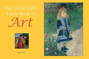 THE LITTLE GIRL'S LITTLE BOOK OF ART