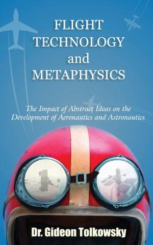 FLIGHT TECHNOLOGY AND METAPHYSICS