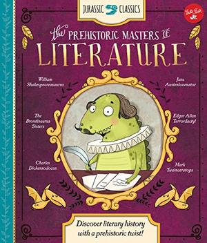 THE PREHISTORIC MASTERS OF LITERATURE