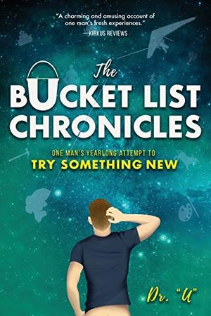 The Bucket List Chronicles