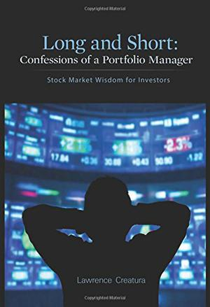 Long and Short: Confessions of a Portfolio Manager