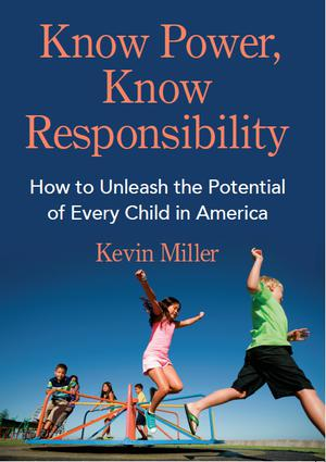KNOW POWER, KNOW RESPONSIBILITY