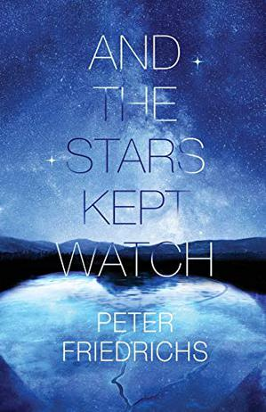 AND THE STARS KEPT WATCH