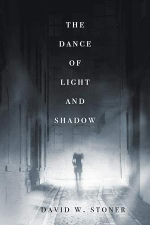 THE DANCE OF LIGHT AND SHADOW