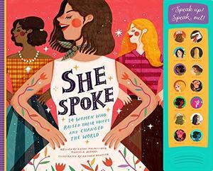 SHE SPOKE by Kathy MacMillan , Manuela Bernardi , Kathrin Honesta