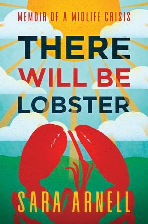 THERE WILL BE LOBSTER