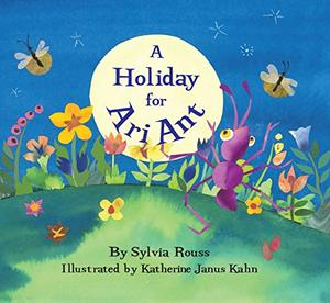 A HOLIDAY FOR ARI ANT