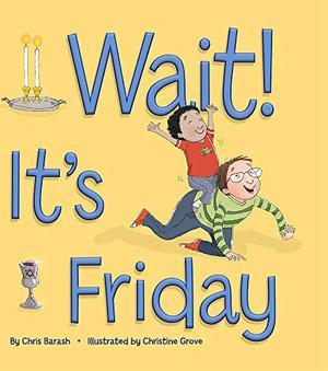 WAIT! IT'S FRIDAY