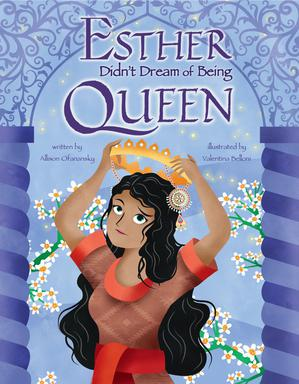 ESTHER DIDN'T DREAM OF BEING QUEEN