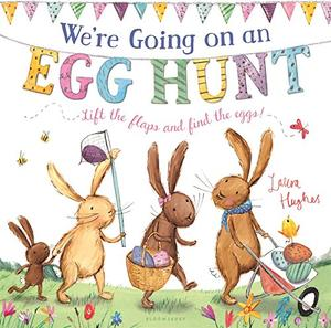 WE'RE GOING ON AN EGG HUNT
