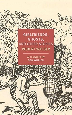GIRLFRIENDS, GHOSTS, AND OTHER STORIES