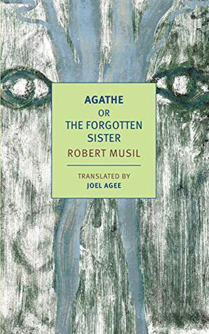 AGATHE, OR THE FORGOTTEN SISTER