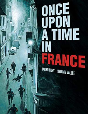 ONCE UPON A TIME IN FRANCE