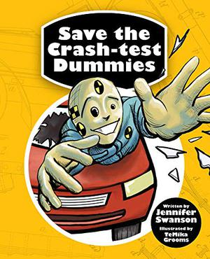 SAVE THE CRASH-TEST DUMMIES