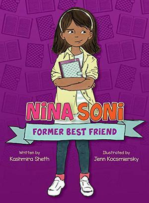 NINA SONI, FORMER BEST FRIEND
