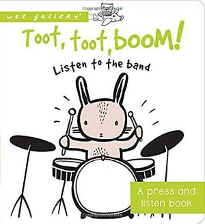 TOOT, TOOT, BOOM! LISTEN TO THE BAND