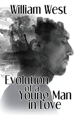 EVOLUTION OF A YOUNG MAN IN LOVE