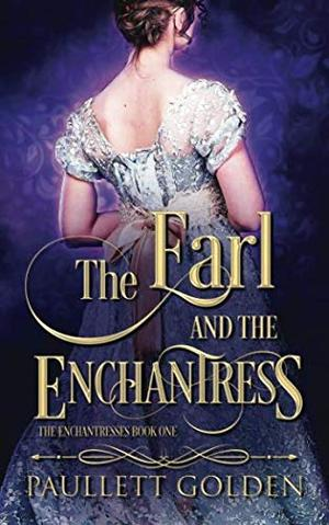 THE EARL AND THE ENCHANTRESS