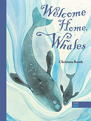 WELCOME HOME, WHALES