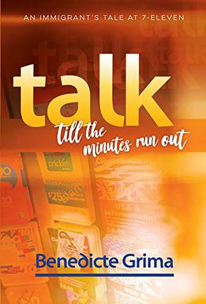 TALK TILL THE MINUTES RUN OUT