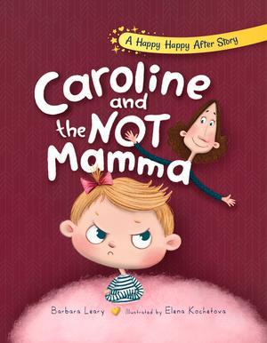 CAROLINE AND THE NOT-MAMMA