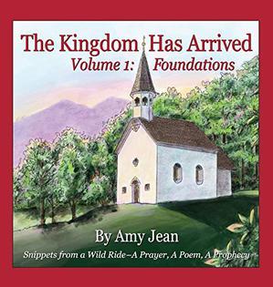THE KINGDOM HAS ARRIVED