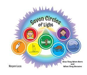 SEVEN CIRCLES OF LIGHT