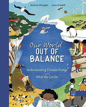 OUR WORLD OUT OF BALANCE
