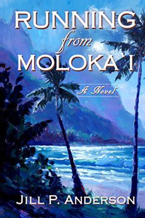 RUNNING FROM MOLOKA'I