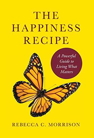 THE HAPPINESS RECIPE
